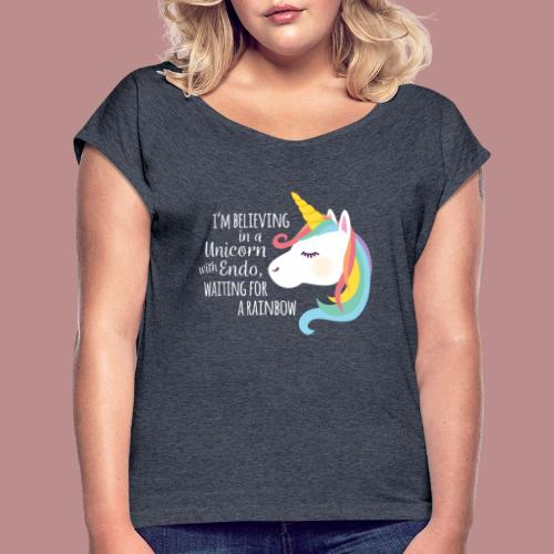Believing in a Unicorn - White Text - Women's Roll Cuff T-Shirt
