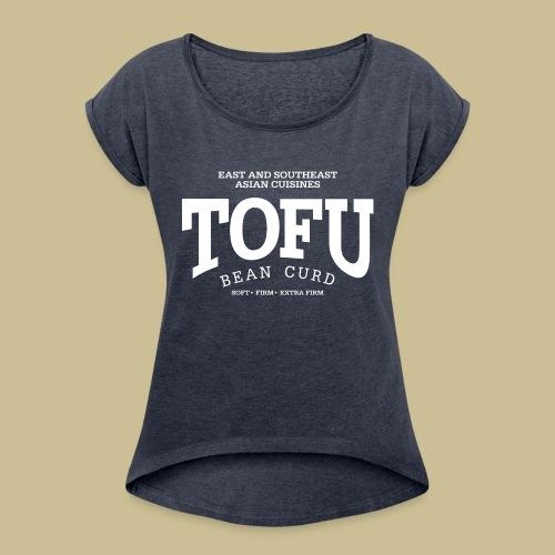 Tofu (white) - Women's Roll Cuff T-Shirt