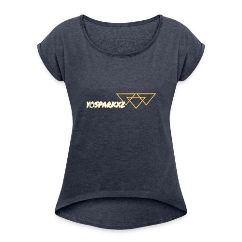 yosparkxz - Women's Roll Cuff T-Shirt