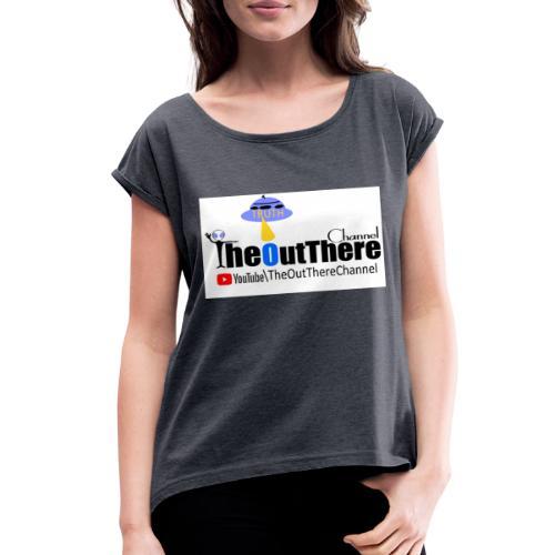NewBannerOTChan2018 - Women's Roll Cuff T-Shirt