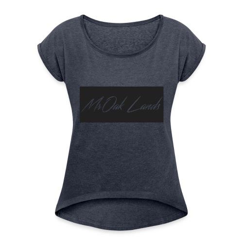 Mr Oak Lands Hoddie - Women's Roll Cuff T-Shirt