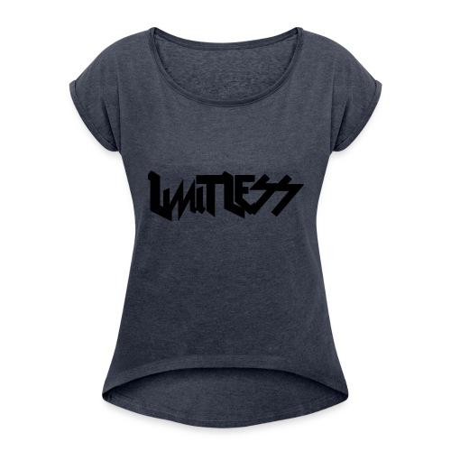 limitlesslogo tour inspired - Women's Roll Cuff T-Shirt