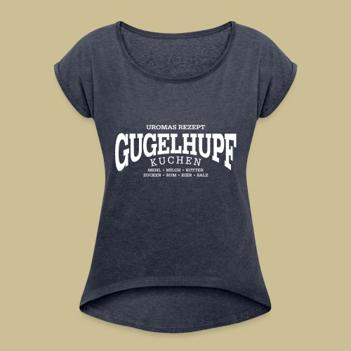 Gugelhupf (white) - Women's Roll Cuff T-Shirt