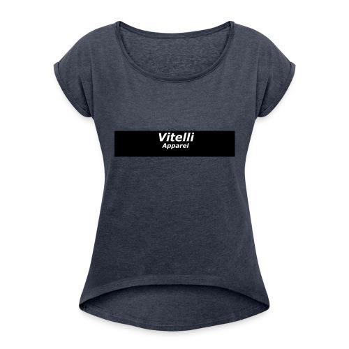 vitelli - Women's Roll Cuff T-Shirt