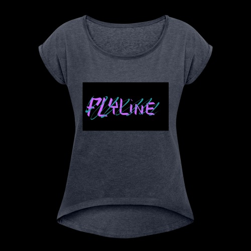 Flyline fun style - Women's Roll Cuff T-Shirt
