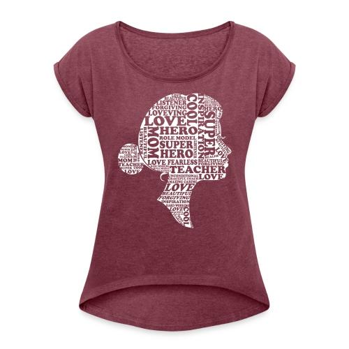 Mother Definition, Teacher Mom, Great Teacher Mom - Women's Roll Cuff T-Shirt
