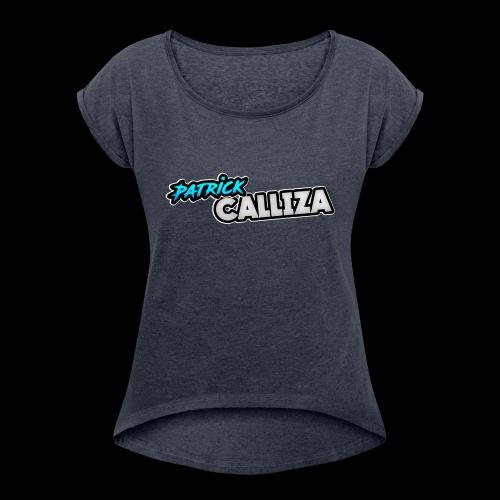 Patrick Calliza Official Logo - Women's Roll Cuff T-Shirt