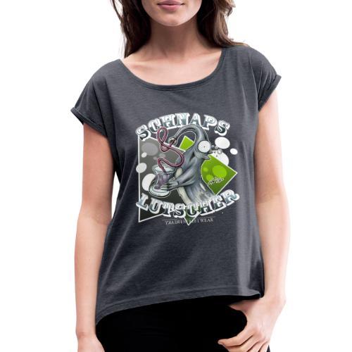 Schnapslutscher I - Women's Roll Cuff T-Shirt