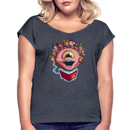 Behold the Seasonal Cheer - Women's Roll Cuff T-Shirt