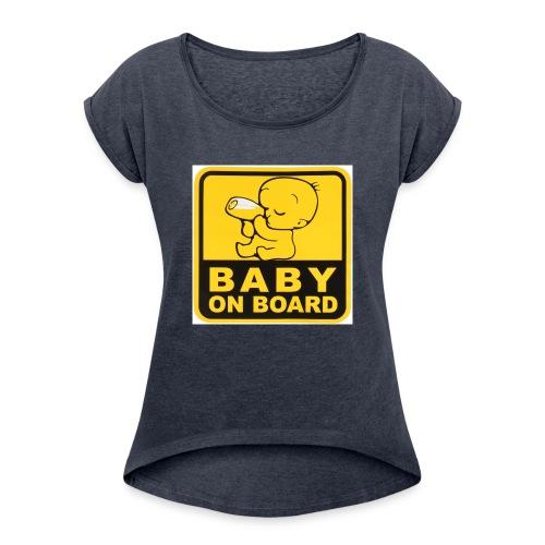 baby inside - Women's Roll Cuff T-Shirt