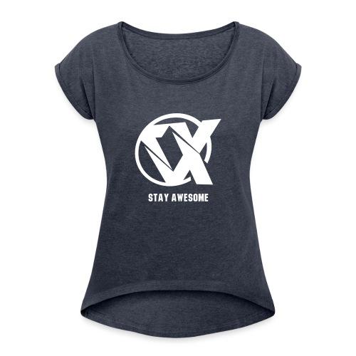 Vlex Stay Awesome Shirt (Officiel) - Women's Roll Cuff T-Shirt