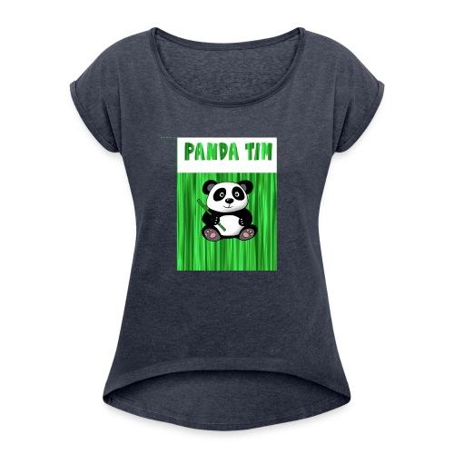 Panda Tim - Women's Roll Cuff T-Shirt