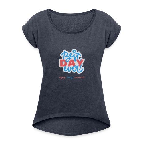New Front Shirt - Women's Roll Cuff T-Shirt