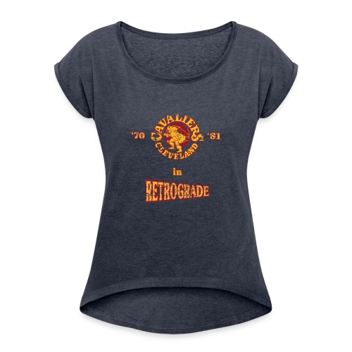 Warriors sending the Cavs back in time . '70/'81 - Women's Roll Cuff T-Shirt