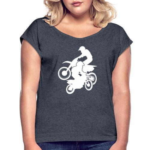 Motocross Dirt Bikes Off-road Motorcycle Racing - Women's Roll Cuff T-Shirt