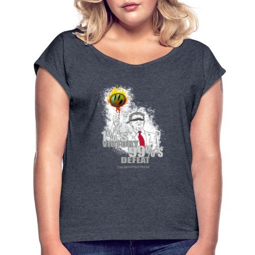 Tronald Dump - Women's Roll Cuff T-Shirt