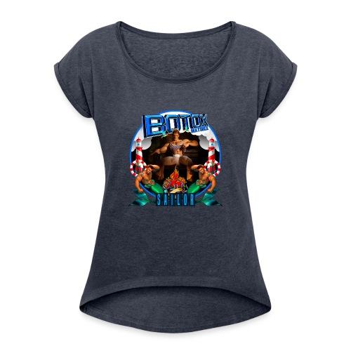 BOTOX MATINEE SAILOR T-SHIRT - Women's Roll Cuff T-Shirt