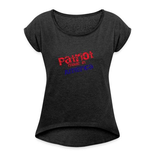 Patriot mug - Women's Roll Cuff T-Shirt