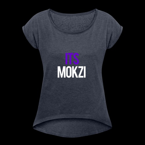 Mokzi shirts and hoodies - Women's Roll Cuff T-Shirt