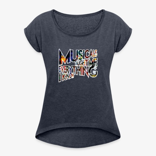 MTMEIK Broadway - Women's Roll Cuff T-Shirt