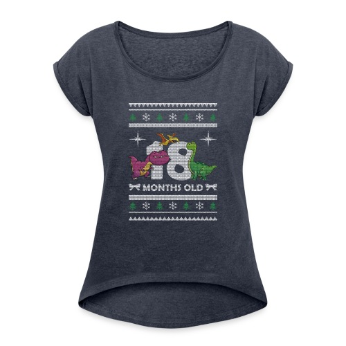 Christmas 18 months old - Women's Roll Cuff T-Shirt