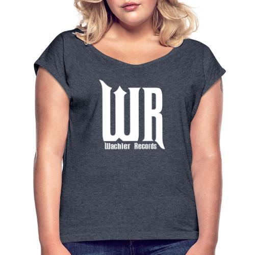 Wachler Records Light Logo - Women's Roll Cuff T-Shirt