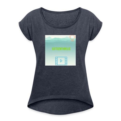 SixteenthRelic - Women's Roll Cuff T-Shirt