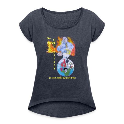 Mayo-Conspiracy - Women's Roll Cuff T-Shirt