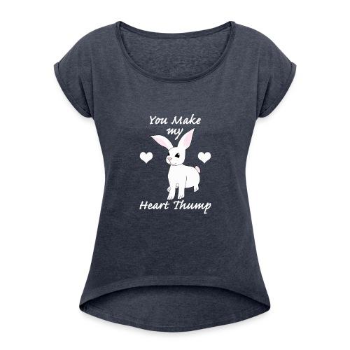 jjjjjj_edited-1 - Women's Roll Cuff T-Shirt