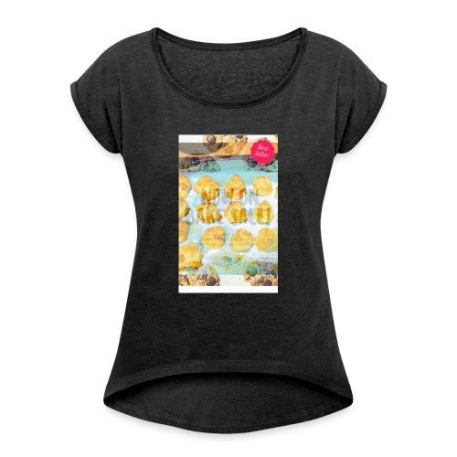 Best seller bake sale! - Women's Roll Cuff T-Shirt