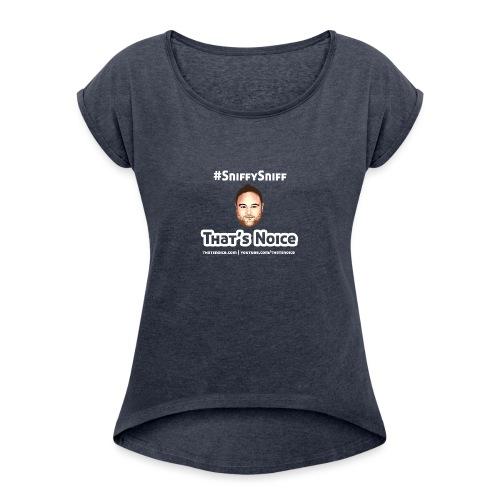 Sniffy Sniff Design - Women's Roll Cuff T-Shirt