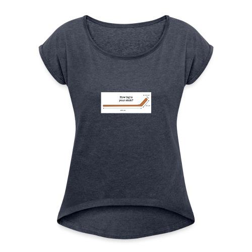 Hockey Stick - Women's Roll Cuff T-Shirt