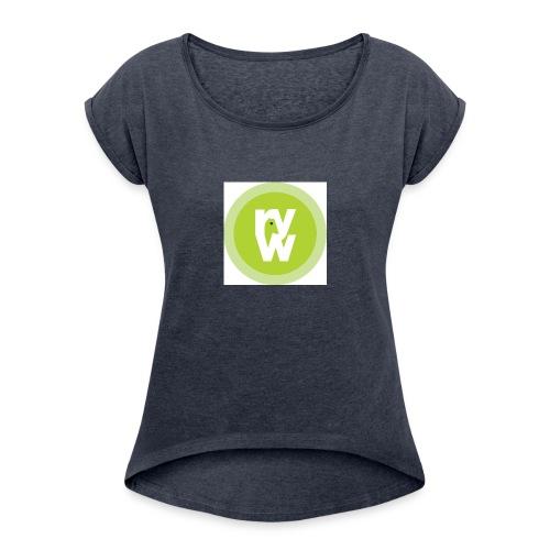 Recover Your Warrior Merch! Walk the talk! - Women's Roll Cuff T-Shirt