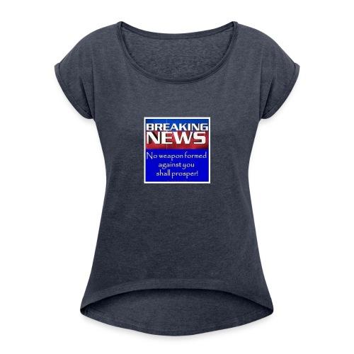 Isaiah 54:17 - Women's Roll Cuff T-Shirt