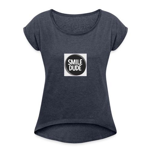 smiledude - Women's Roll Cuff T-Shirt