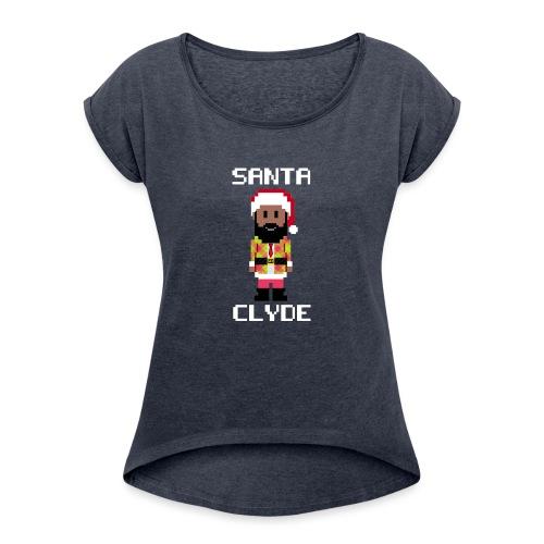 Santa Clyde So Fly (8-Bit) - Women's Roll Cuff T-Shirt