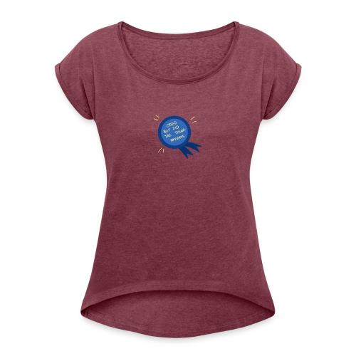 Regret - Women's Roll Cuff T-Shirt