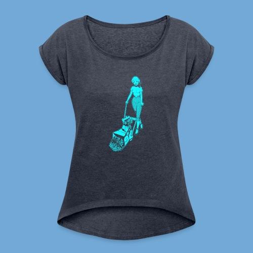 Roto-Hoe Cyan. - Women's Roll Cuff T-Shirt