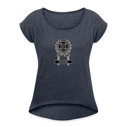 Expert Hacker Qualification Badge - Women's Roll Cuff T-Shirt