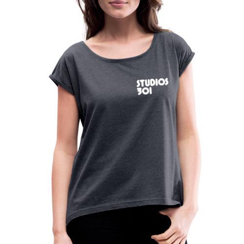 Studios 301 1982 Style - Women's Roll Cuff T-Shirt