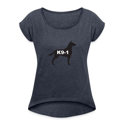 K9-1 logo - Women's Roll Cuff T-Shirt