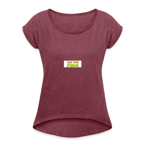 Tap the frog - Women's Roll Cuff T-Shirt