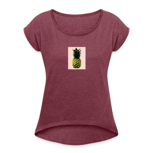Pineapple - Women's Roll Cuff T-Shirt