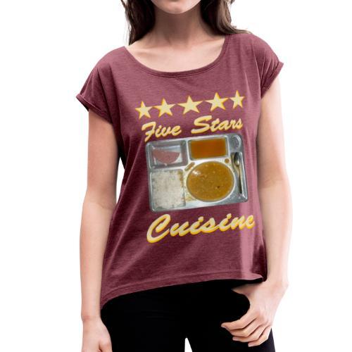 5 Stars Cuisine - Women's Roll Cuff T-Shirt