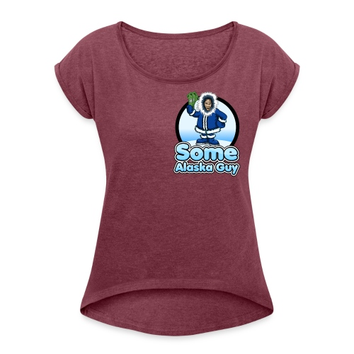 some alaska guy com icon logo 2 - Women's Roll Cuff T-Shirt