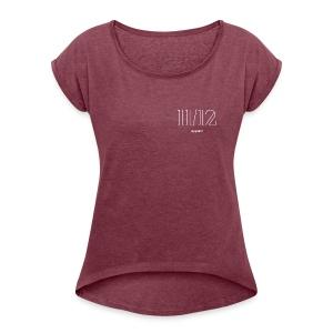 11/12 apparel - Women's Roll Cuff T-Shirt