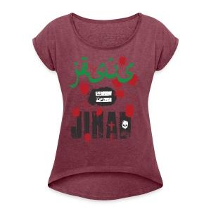 Jesus = jihad - Women's Roll Cuff T-Shirt
