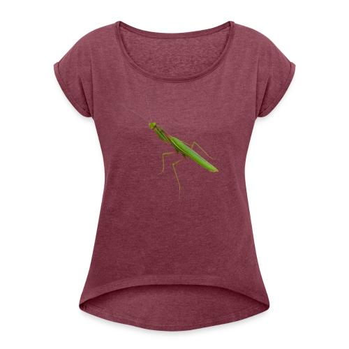 Praying Mantis - Women's Roll Cuff T-Shirt