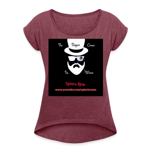 The Dapper Comes in Waves (White on Black Version) - Women's Roll Cuff T-Shirt