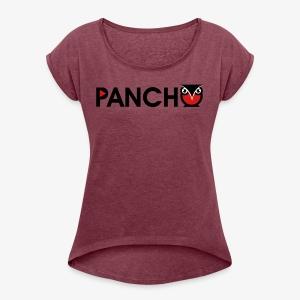 PANCHO - Women's Roll Cuff T-Shirt